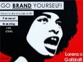 GO BRAND YOURSELF.  How to land a job with personal branding in 5 steps