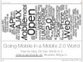 Going Mobile With Mobile 2.0 (V0.2)