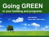 Going Green: In Your Building and Programs