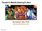 Trends In Mobile Gaming In Asia