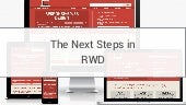 Next Steps in Responsive Design