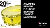 Future of Branded Content Marketing