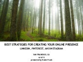 Optimizing Your Online Presence: LinkedIn, Pinterest, and Instagram