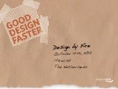 Good Design Faster at Design by Fir...