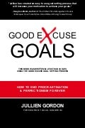 Good Excuse Goals Book Free Chapter