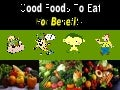 Good Foods To Eat For Benefits
