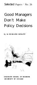 Good managers dont make policy decisions