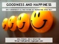 Goodness And Happiness - Why Generosity Is The Future Of Marketing Strategy