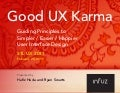 Good UX Karma: Guiding Principles to Simpler, Easier and Happier UI Design