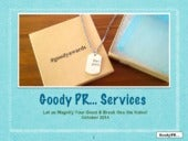 Goody PR Services to Magnify Your GOOD