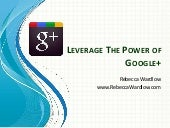 Leverage the Power of Google+