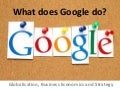 What does Google Do?