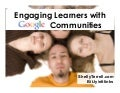 Engaging Students with Google Communities