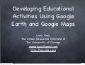 iSummit - Developing Educational Activities with Google Earth and Maps