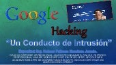 Google hacking: Un conducto de Intr...
