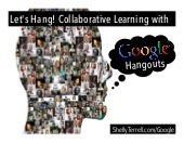 Collaborative Learning with Google Hangouts