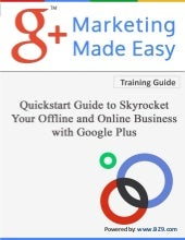 Google+ Made Easy Training Guide