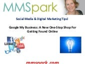 Google my business a new one stop shop for getting found online