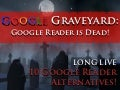 Goodbye Google Reader, Hello 10 Google Reader Alternatives