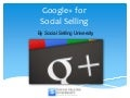 Beginners Guide to Google+ for Social Selling