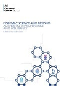 Forensic science and beyond: authenticity, provenance and assurance - evidence and case studies