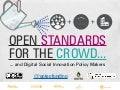 Open standards for the crowd...and policy makers