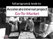 Full Program & Tools to Accelerate an Internal Innovation Project
