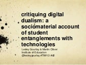 Critiquing digital dualism in Highe...
