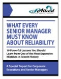 What Every Senior Manager Should Know about Reliability