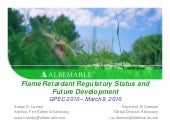 GPEC 2010 - Flame Retardant Regulat...