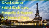 Grand Canyon School Sends Love, Sympathy and Support to Citizens of Paris