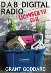 'DAB Digital Radio: Licensed To Fai...