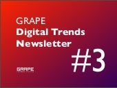 Grape Digital Trends Newsletter 3