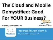 The Cloud and Mobile Demystified: G...