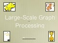 Large-Scale Graph Processing〜Introduction〜(完全版)