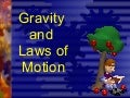 Gravity and laws of motion power point2