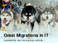 The Great IT Migration
