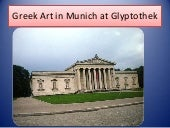 Greek Art in Munich at Glyptothek