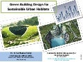 Green building design for sustainable urban habitats