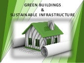 Green Buildings & Sustainable Infra...