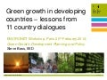 Green growth in developing countries: lessons from 11 country dialogues (Environet - February 2014)