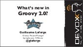 Groovy 2.0 update at Devoxx 2012
