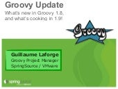 Groovy update - S2GForum London 201...