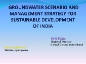 Groundwater management strategy by Dr S K Jain, CGWB