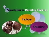 Marketing plannig of cadbury chocolate