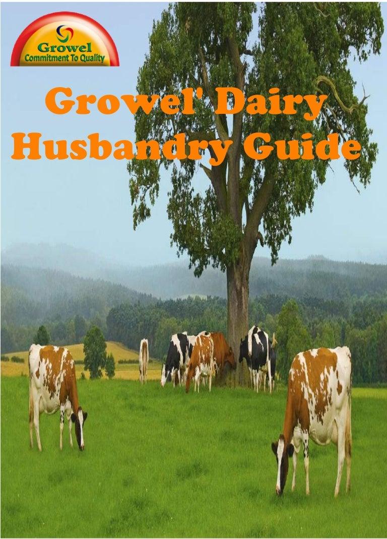 ^ Growel Dairy Husbandry Guide