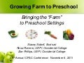 "Growing Farm to Preschool: Bringing the ""Farm"" to Preschool Settings"