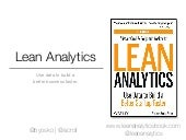 Lean Analytics overview from GROWta...