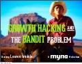 Growth Hacking and the Bandit Problem
