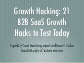 Growth Hacking: 21 Actionable and Unique B2B SaaS Growth Hacks you can Test Today